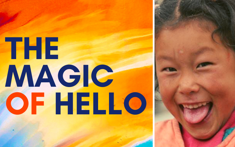 The Magic of Hello